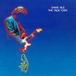 Chris Rea – The Blue Cafe