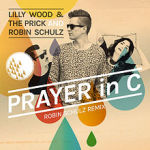 Lilly Wood & The Prick and Robin Schulz – Prayer In C