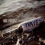 Mr Probz – Waves