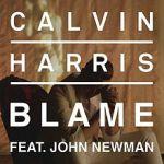 Calvin Harris – Blame ft. John Newman