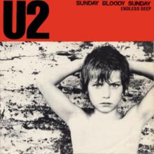 U2 – Sunday Bloody Sunday