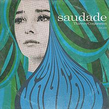 Album_Thievery Corporation - Saudade