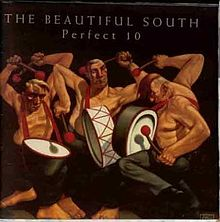 The Beautiful South - Perfect 10
