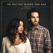 Us The Duo - No Matter Where You Are