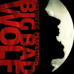 Album_Aesthetic Perfection - Big Bad Wolf