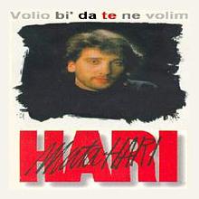 Album_Hari Mata Hari - Volio bih da te ne volim