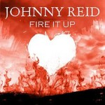 Johnny Reid – Fire It Up