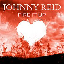 Johnny Reid - Fire It Up