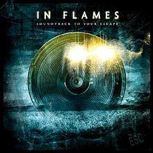Album_In Flames - Soundtrack to Your Escape