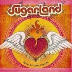 Album_Sugarland - Love on the Inside