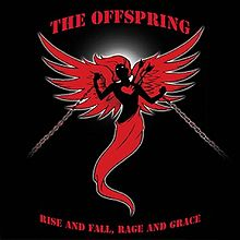 Album_The Offspring - Rise and Fall, Rage and Grace