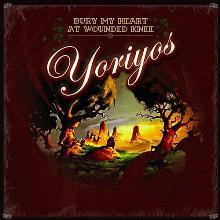Album_Yoriyos - Bury My Heart At Wounded Knee
