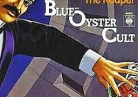 Blue Öyster Cult – (Don't Fear) The Reaper