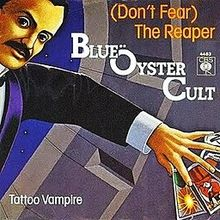 Blue Öyster Cult – (Don't Fear) The Reaper