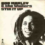Bob Marley – Stir it up