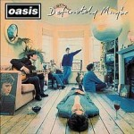 Album_Oasis – Definitely Maybe