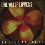 The Wallflowers – One Headlight