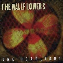 The Wallflowers - One Headlight