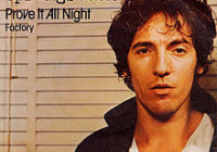 Bruce Springsteen – Prove It All Night