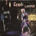 Cyndi Lauper – I Drove All Night