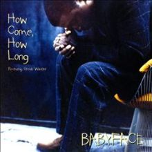Babyface - How Come, How Long