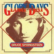 Bruce Springsteen - Glory Days