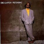 Eric Clapton – Pretending