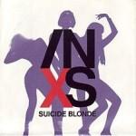 INXS – Suicide Blonde