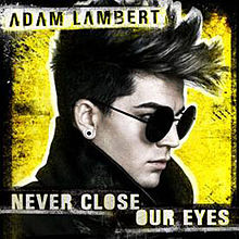 Adam_Lambert-Never_Close_Our_Eyes