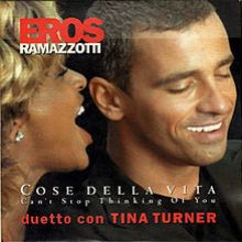 Eros Ramazzotti and Tina Turner  - Can't Stop Thinking of You