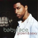 Album_Babyface - Grown & Sexy