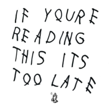Album_Drake - If You're Reading This It's Too Late