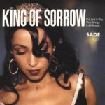 Sade – King Of Sorrow