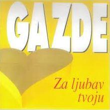 Album_Gazde - Za ljubav tvoju