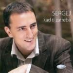 Album_Sergej Cetkovic - Kad ti zatreba