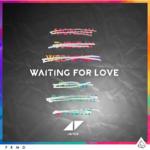 Avicii – Waiting For Love