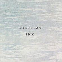 Coldplay - Ink