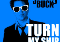 Jeremy Buck – Turn My Ship Around