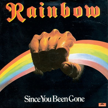 Rainbow - Since You've Been Gone