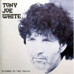 Tony Joe White – Closer To The Truth