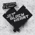 5 Seconds Of Summer – Jet Black Heart