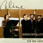 Celine Dion – Immortality