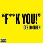 Cee Lo Green – Forget You