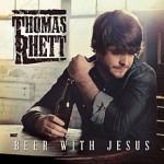 Thomas Rhett – Beer With Jesus