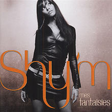 Album_Shy'm - Mes Fantaisies