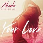 Nicole Scherzinger – Your Love