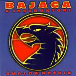 Bajaga – Zmaj od Noćaja
