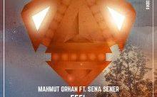 Mahmut Orhan – Feel