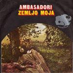 Ambasadori – Zemljo moja
