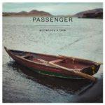 Passenger – Somebody's Love